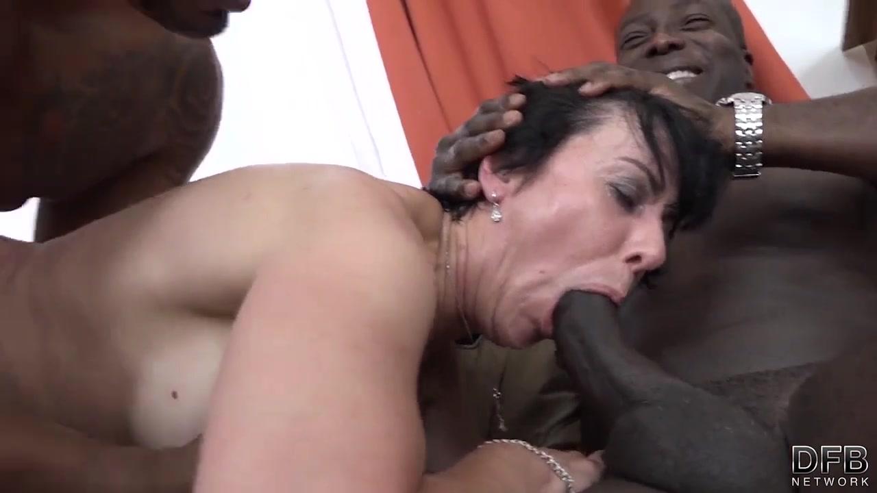 Mature mommy dp interracial deepthroat